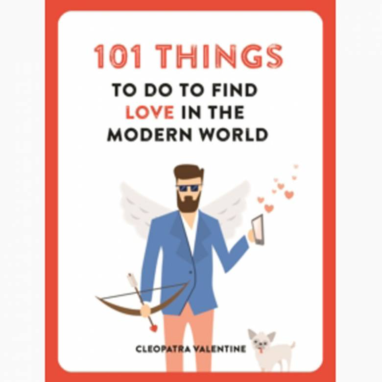 101 Things to do to Find Love in the Modern World - Paperback