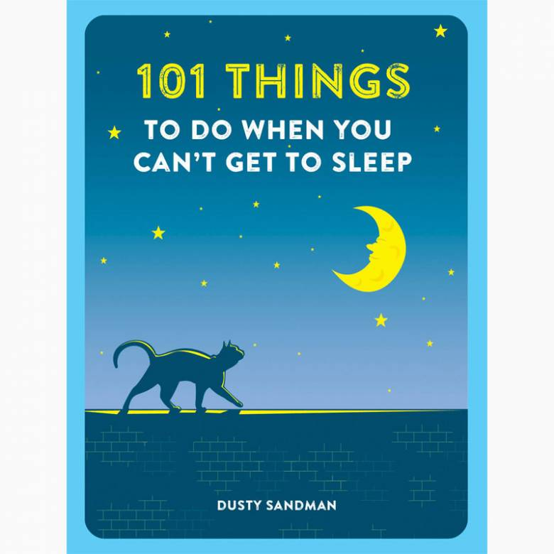 101 Things To Do When You Can't Get To Sleep - Paperback Book