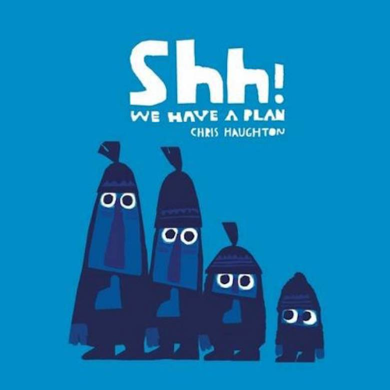 Shh! We Have A Plan Board Book