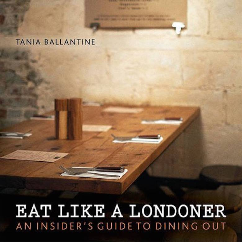 Eat Like A Londoner Paperback Book