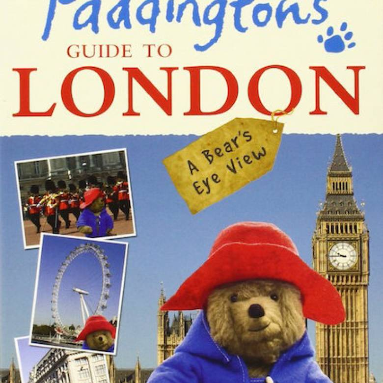 Paddington's Guide To London Paperback Book
