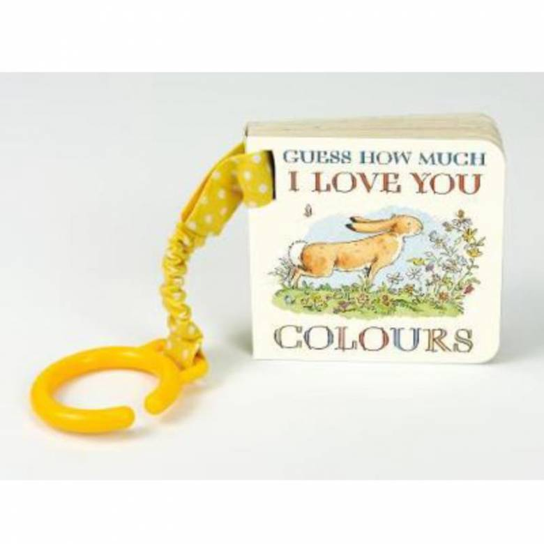 Guess How Much I Love You Buggy Book: Colours