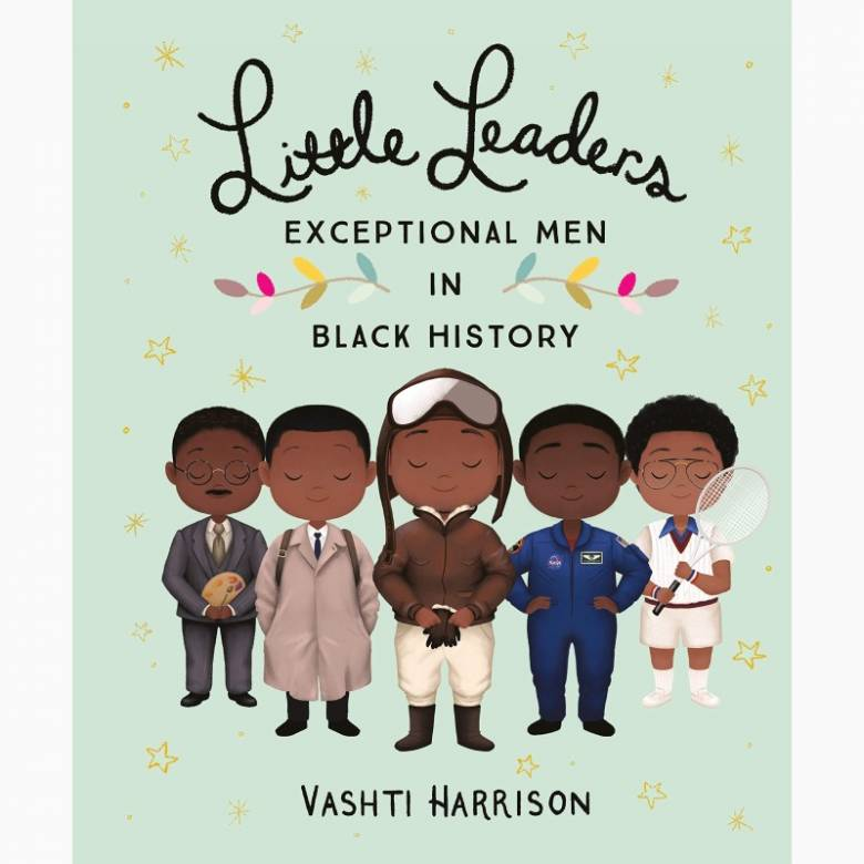 Little Leaders: Exceptional Men in Black History - Hardback Book