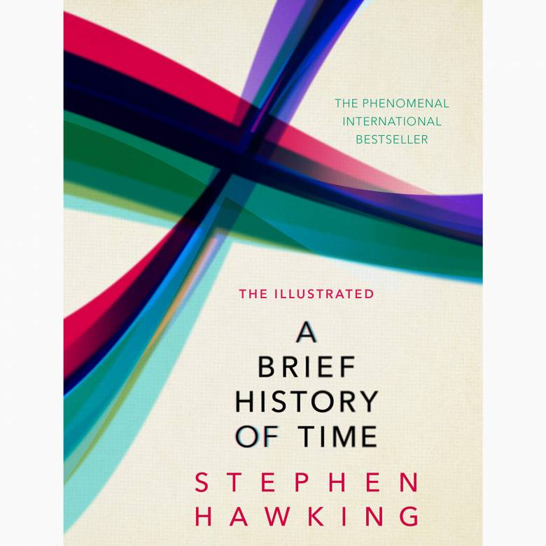 The Illustrated Brief History Of Time - Hardback Book
