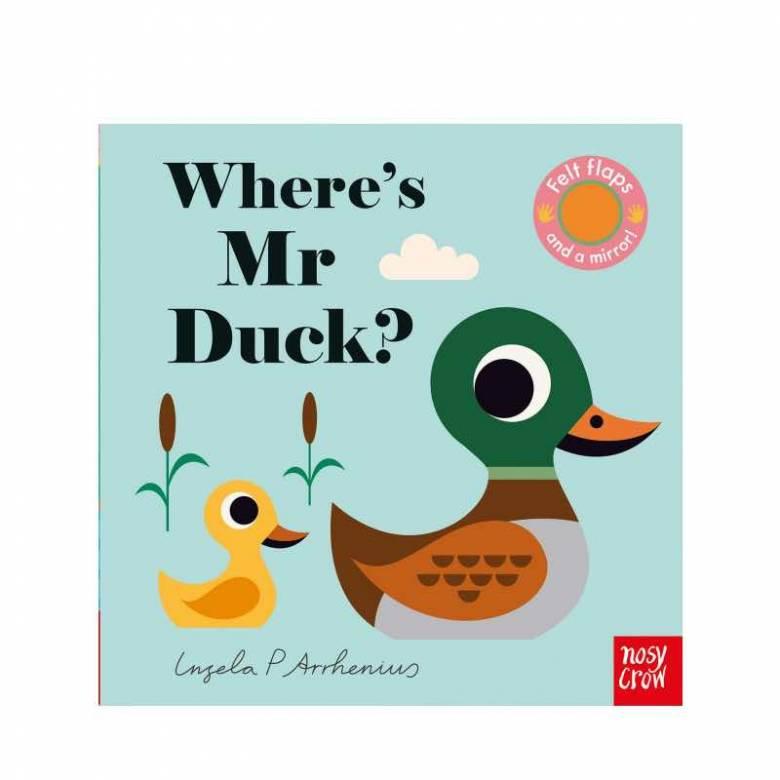 Where's Mr Duck? - Felt Flaps Board book