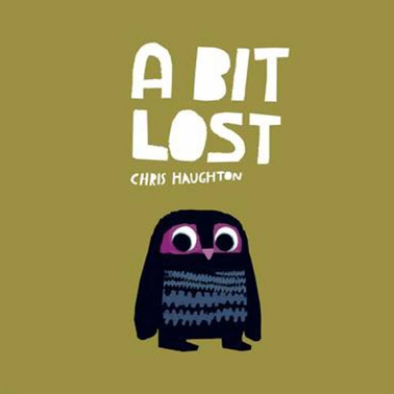 A Bit Lost By Chris Haughton Board Book