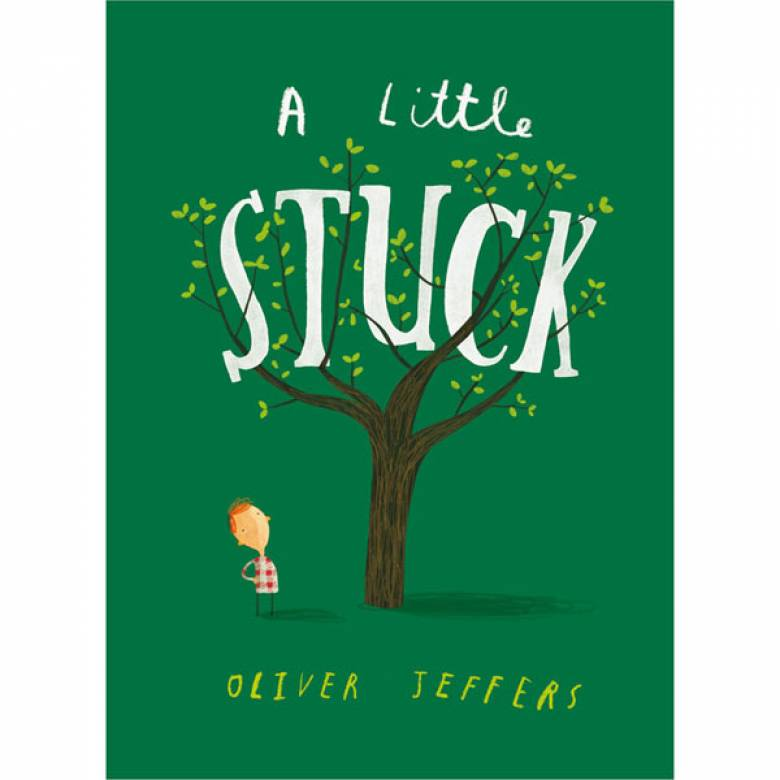 A Little Stuck By Oliver Jeffers Board Book