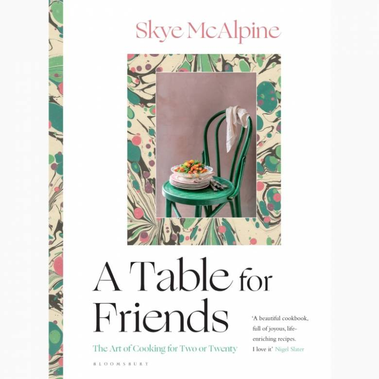 A Table For Friends - Hardback Book