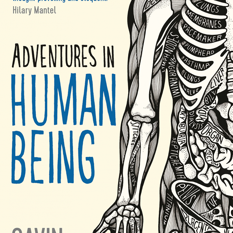 Adventures In Human Beings By Gavin Francis - Paperback Book