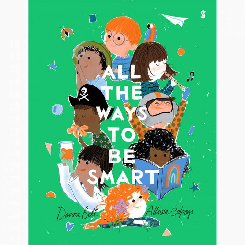 All The Ways To Be Smart - Hardback Book