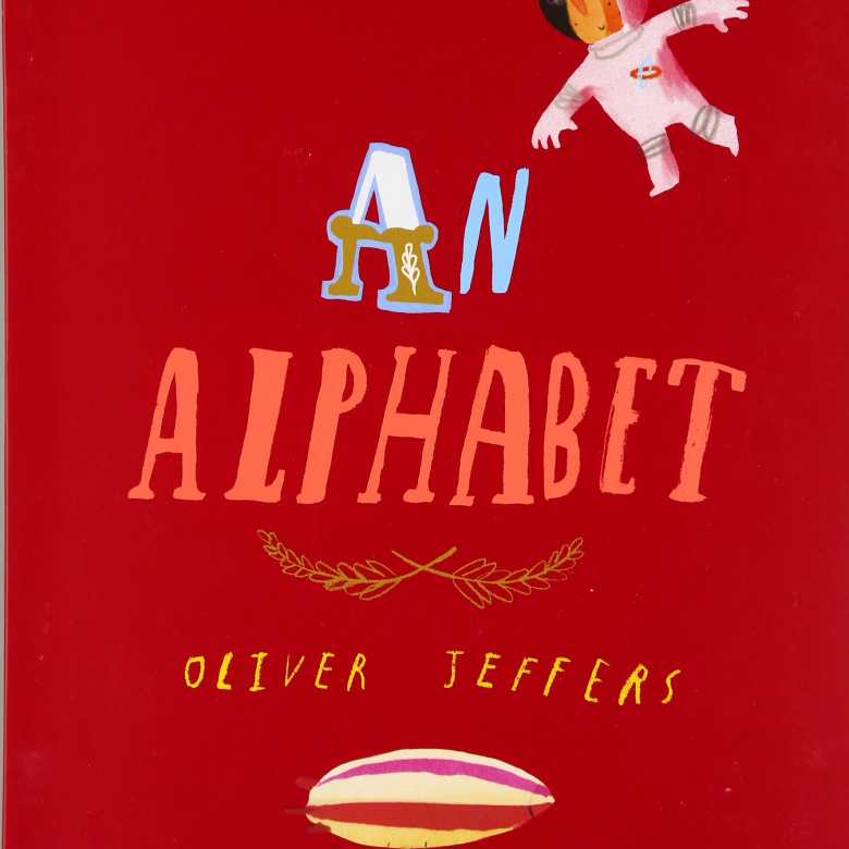 An Alphabet Board Book By Oliver Jeffers