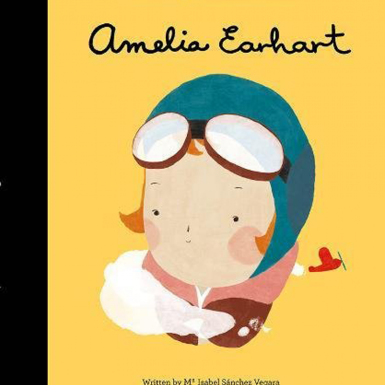 Amelia Earhart: Little People Big Dreams Hardback Book