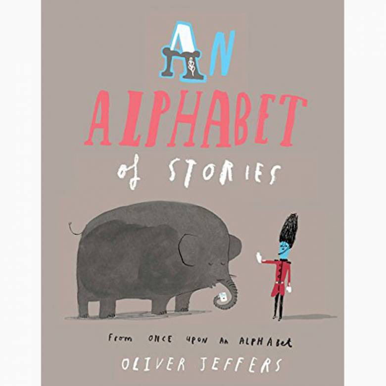 An Alphabet Of Stories By Oliver Jeffers - Paperback Book