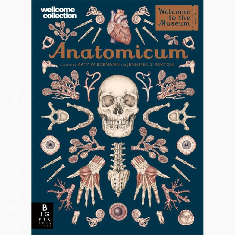 Anatomicum (Welcome To The Museum) - Hardback Book
