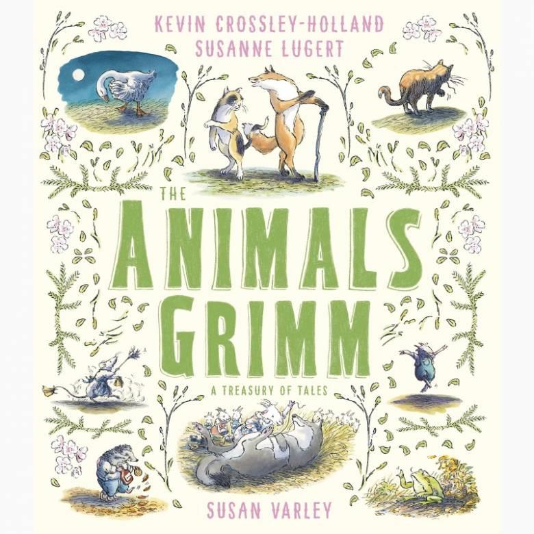 Animals Grimm: A Treasury Of Tales - Hardback Book