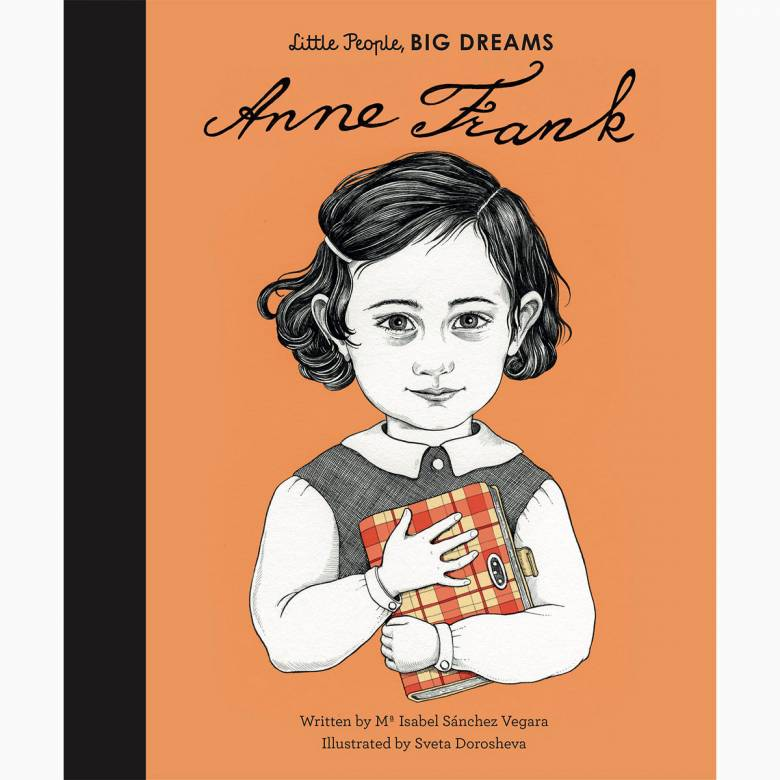 Anne Frank: Little People Big Dreams Hardback Book