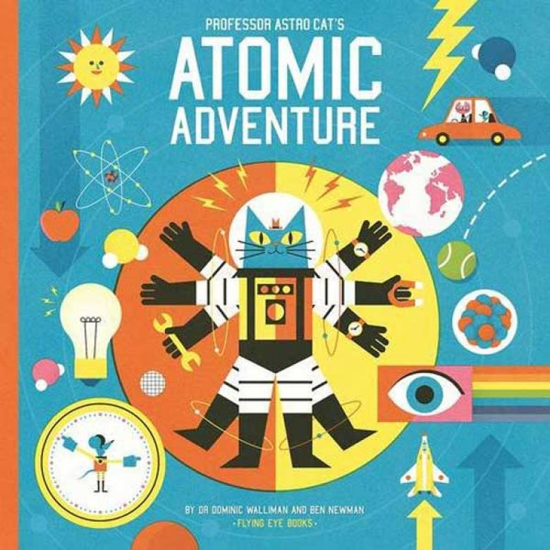 Professor Astro Cat's Atomic Adventure Hardback Book