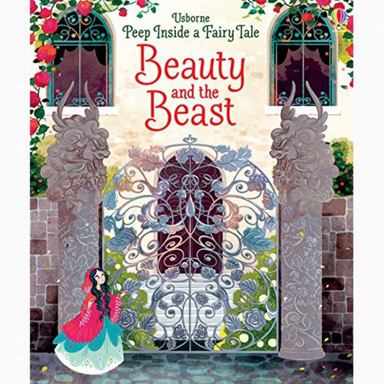 Beauty And The Beast (Peep Inside A Fairy Tale) Book