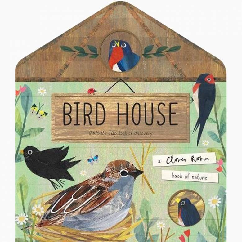 Bird House - Lift The Flap Book