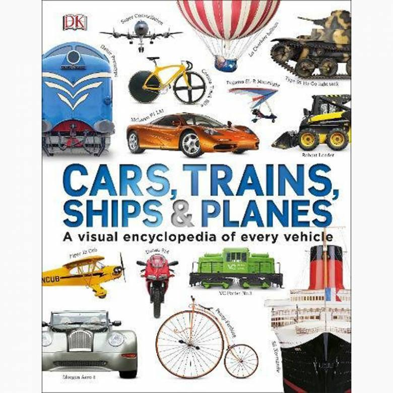 Cars, Trains, Ships And Planes - Hardback Book