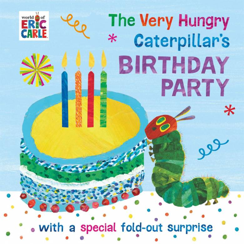 The Very Hungry Caterpillar's Birthday Party - Board Book