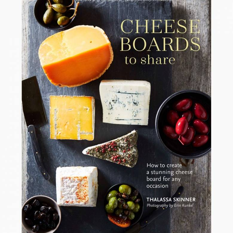 Cheese Boards To Share - Hardback Book