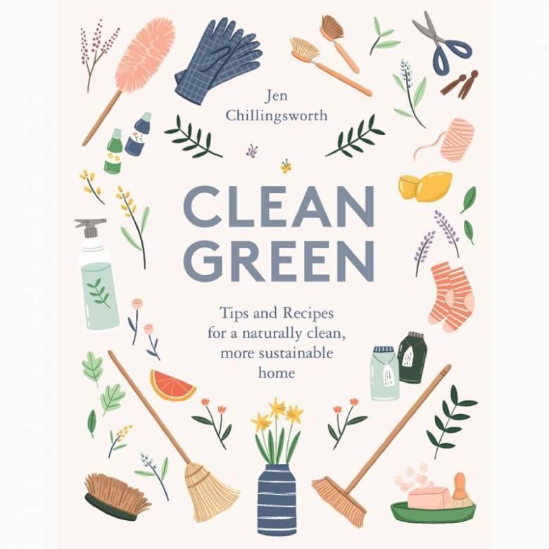 Clean Green By Jen Chillingsworth - Hardback Book