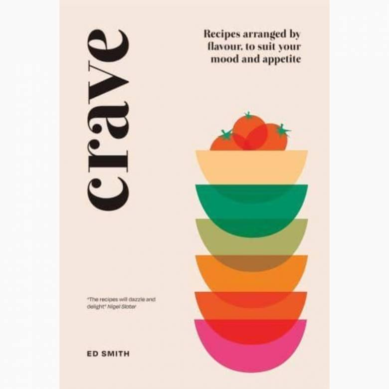 Crave By Ed Smith - Hardback Book