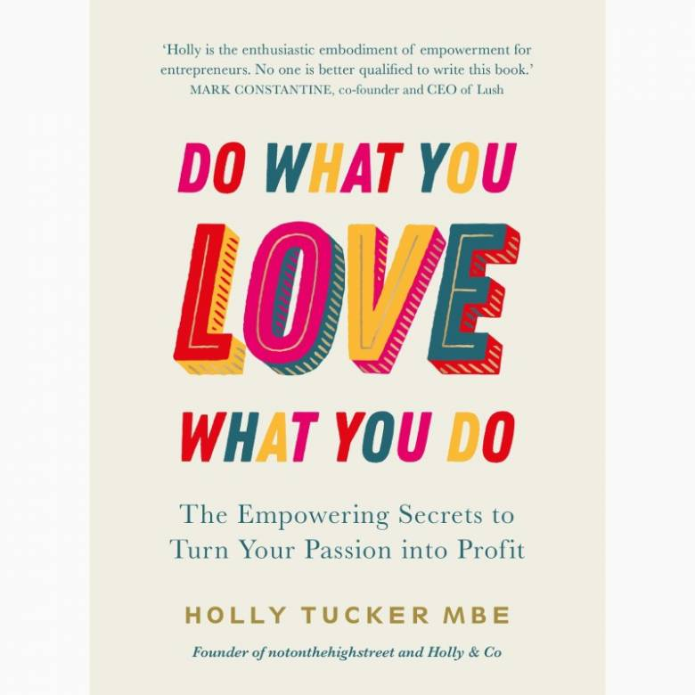 Do What You Love Love What You Do - Hardback Book