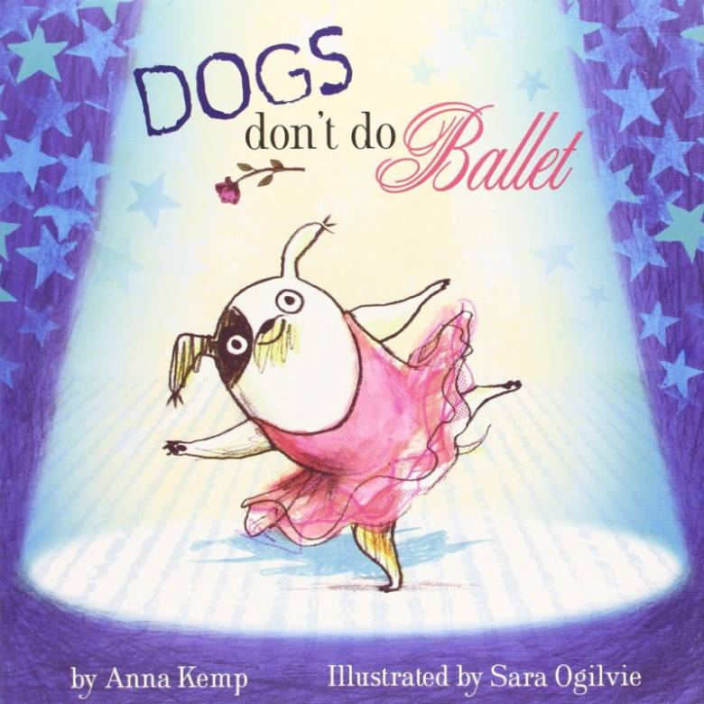 Dogs Don't Do Ballet - Paperback Book