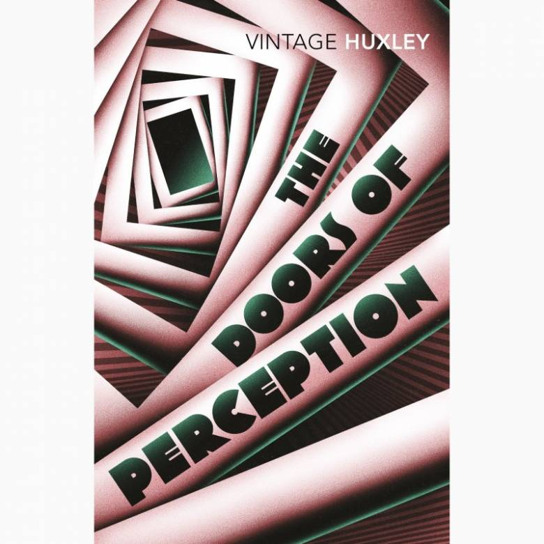 Doors Of Perception: And Heaven And Hell - Paperback Book