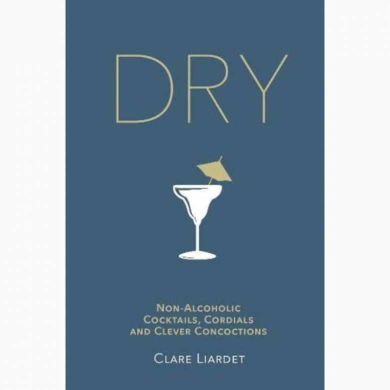 Dry: Non-Alcoholic Cocktails - Hardback Book