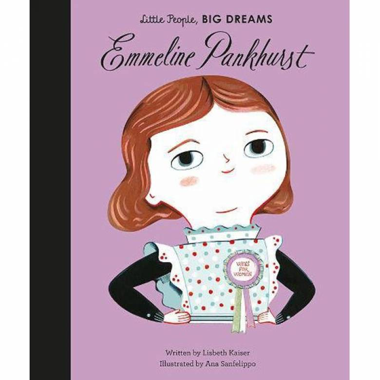 Emmeline Pankhust: Little People Big Dreams Hardback Book