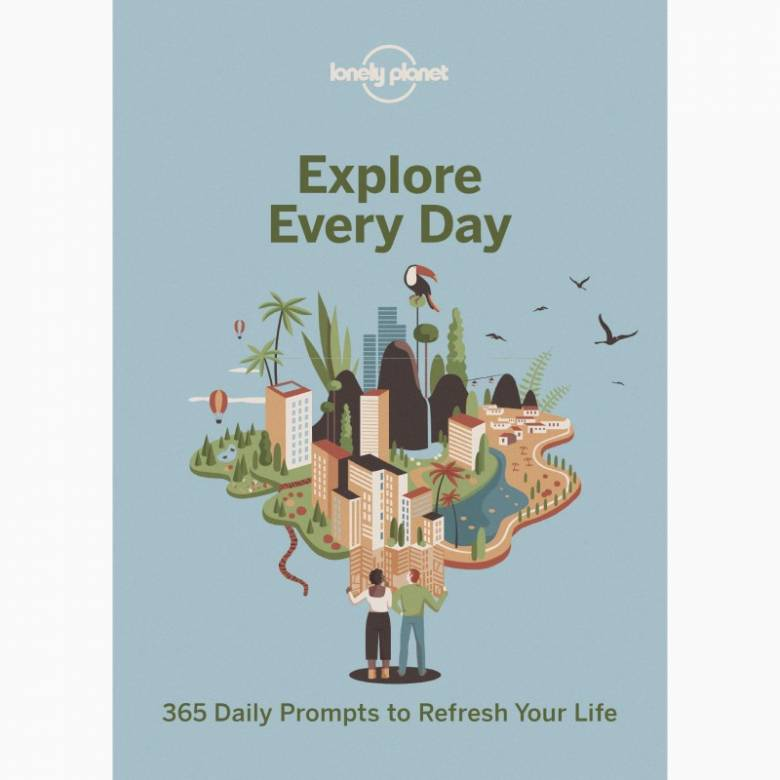 Explore Every Day By Lonely Planet - Paperback Book