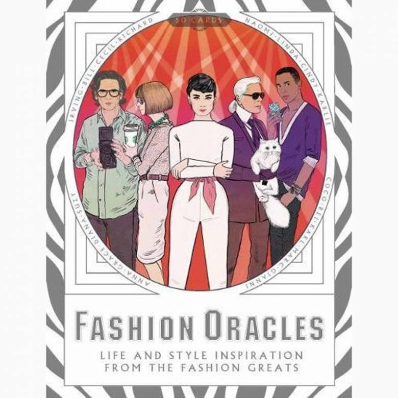 Fashion Oracles: Life and Style from the Fashion Greats