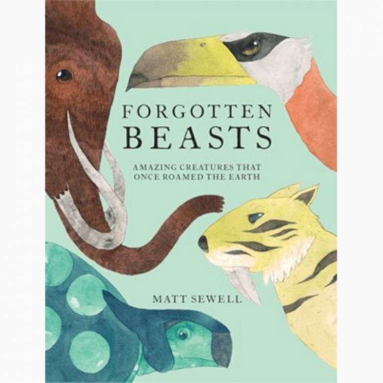 Forgotten Beasts - Hardback Book