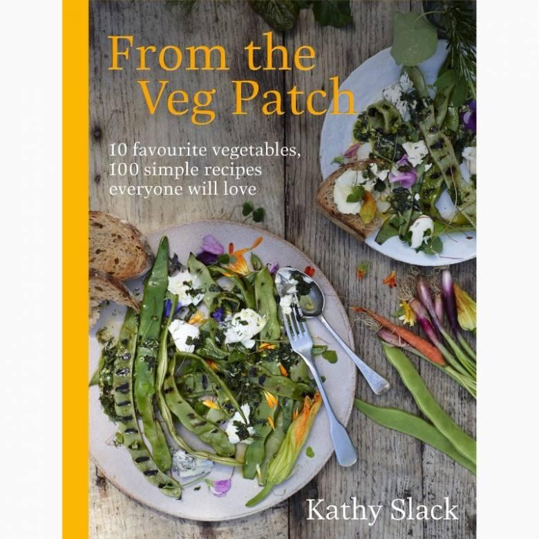 From The Veg Patch By Cathy Slack - Hardback Book