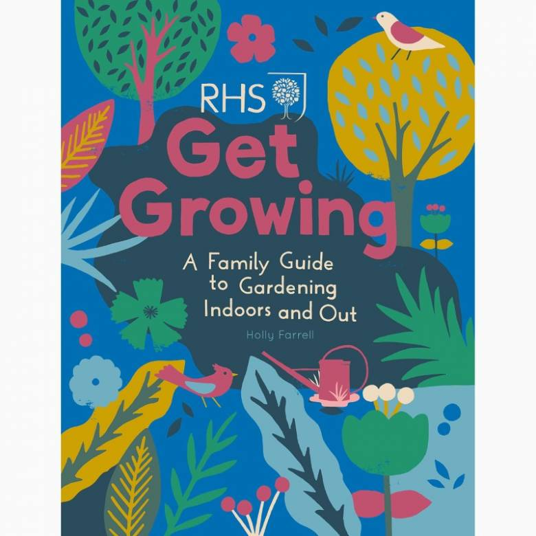 Get Growing: A Family Guide - Hardback Book