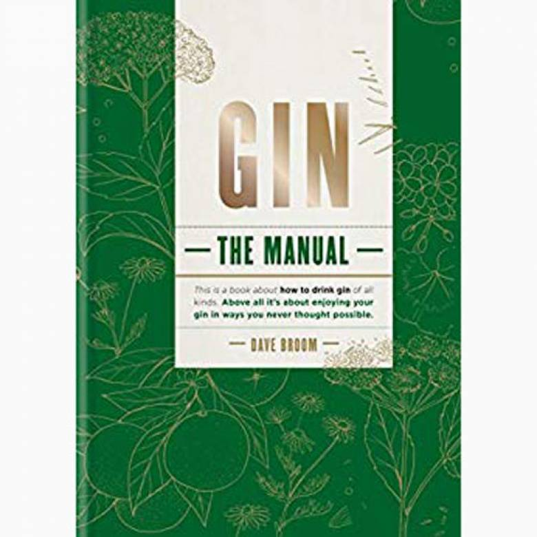 Gin: The Manual - Hardback Book