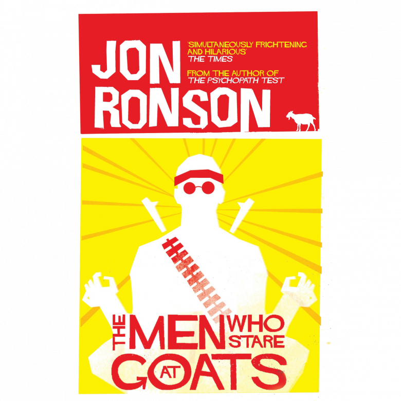 The Men Who Stare At Goats By Jon Ronson Paperback Book