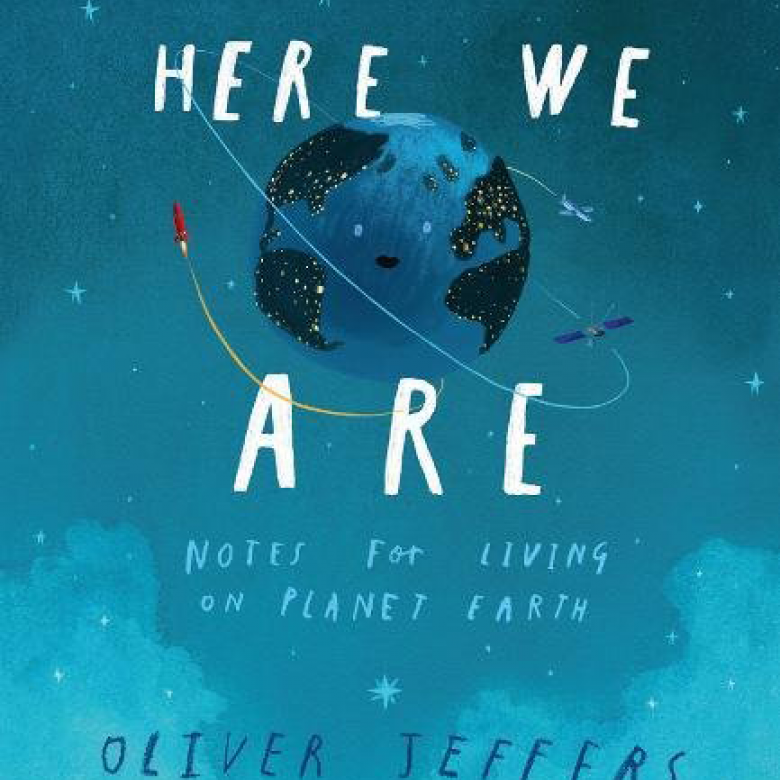 Here We Are By Oliver Jeffers - Hardback Book