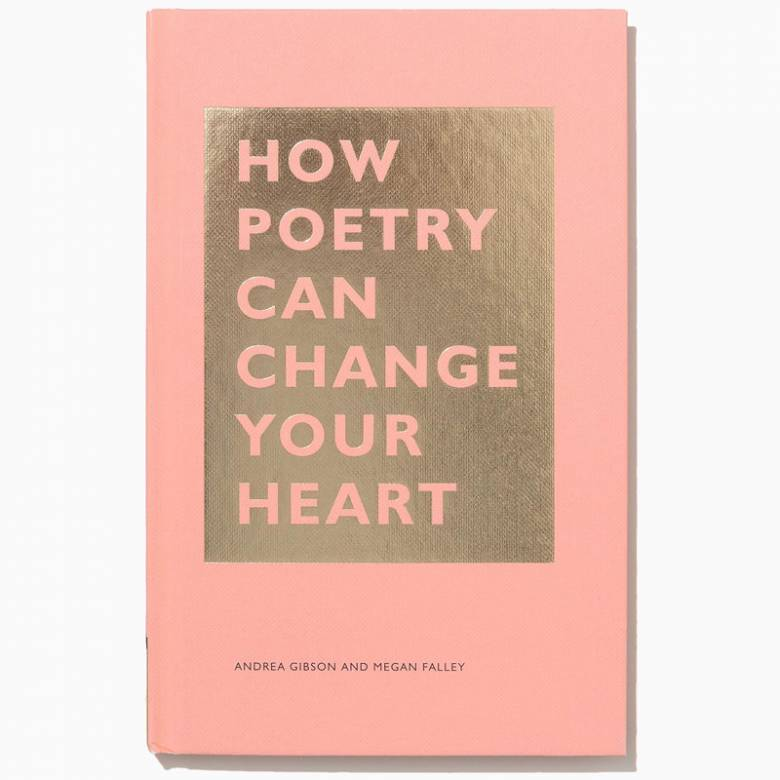 How Poetry Can Change Your Heart - Hardback Book