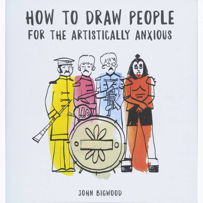 How To Draw People For The Artistically Anxious - Paperback Book