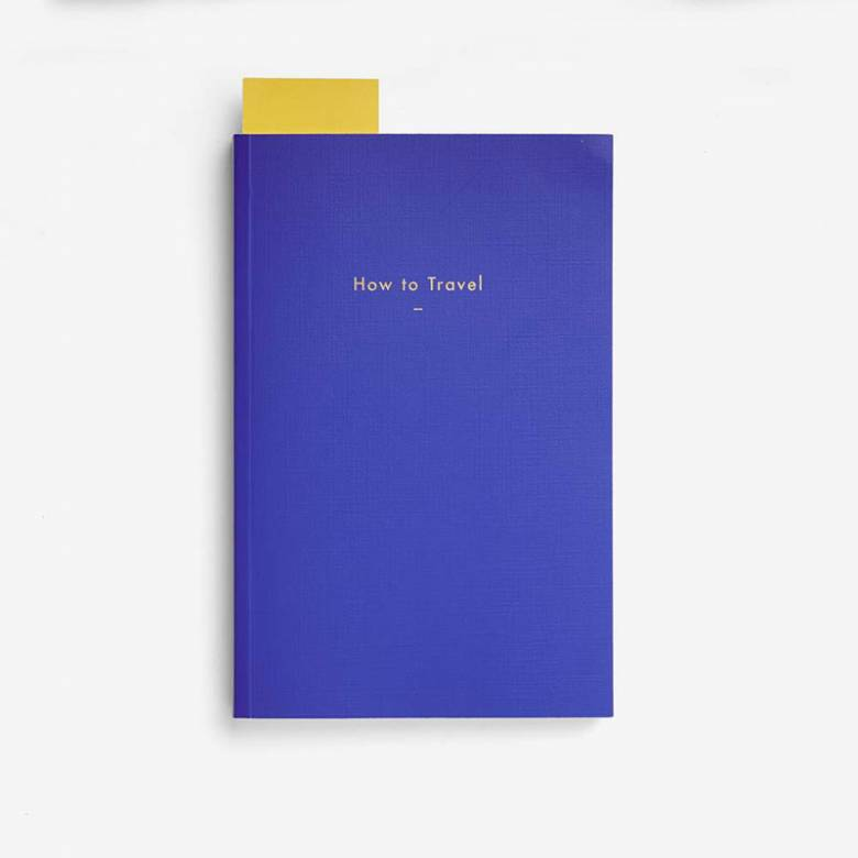 How To Travel By The School Of Life - Paperback Book