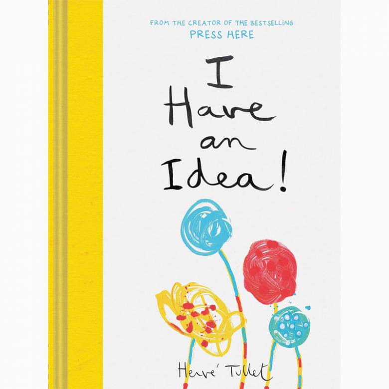 I Have An Idea By Herve Tullet - Hardback Book