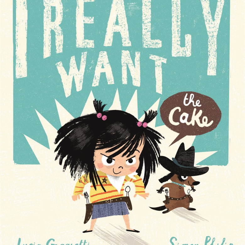I Really Want The Cake By Simon Philip - Paperback Book