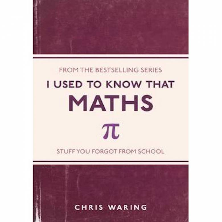 O/PRINT I Used To Know That Maths Paperback Book By Chris Waring