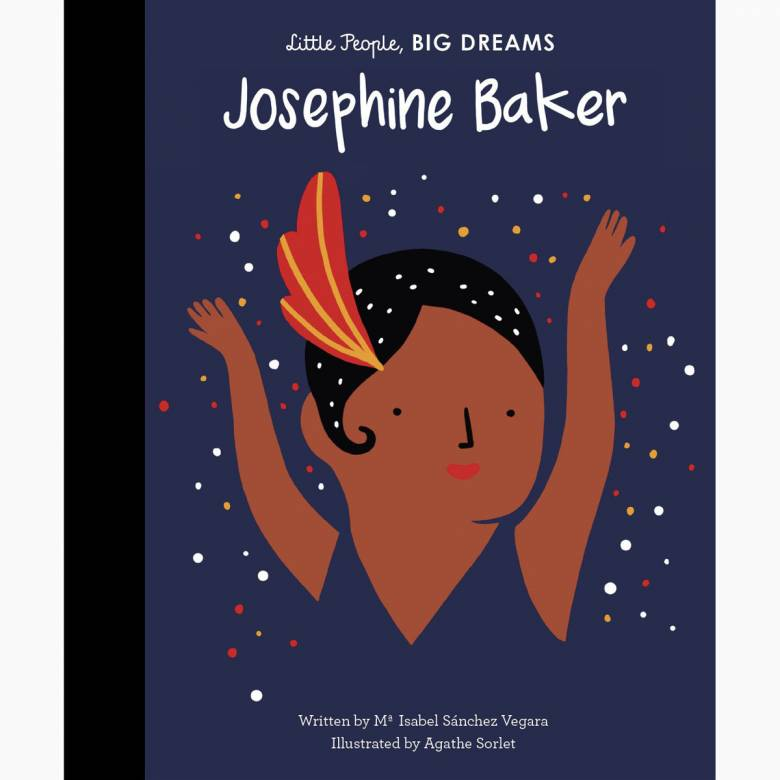 Josephine Baker: Little People Big Dreams Hardback Book