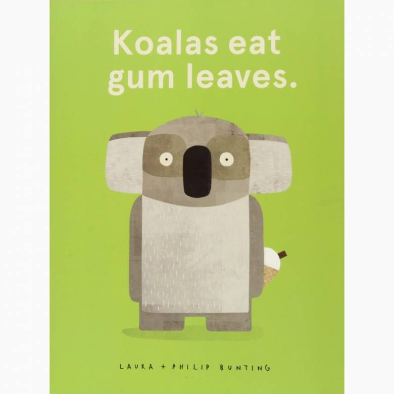 Koala's Eat Gum Leaves - Paperback Book