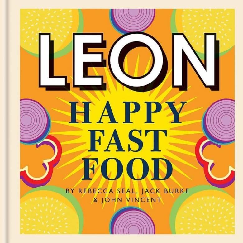 Leon: Happy Fast Food - Hardback Book